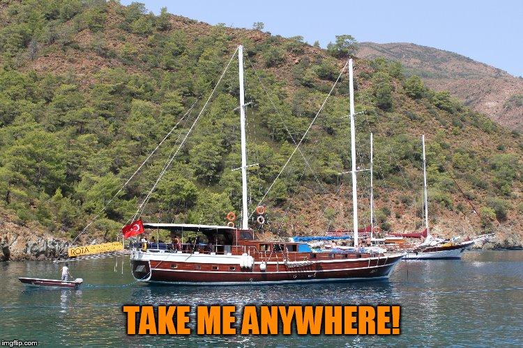 Take Me Anywhere in the world